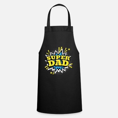 Super Super Dad Super Dad gift idea for fathers - Apron