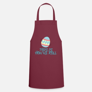 Easter Easter / Easter Bunny: This Is How We Roll - Apron