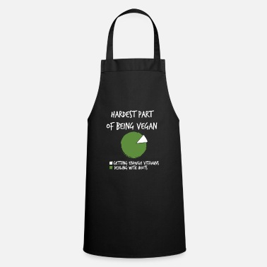 Vegan Idiots Vegan is difficult to deal with idiots - Apron