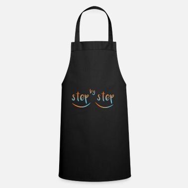 Steps step by step - Apron