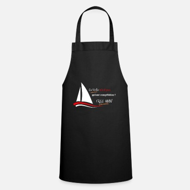 Pawl FREE MAN Sailing is not just a competition. - Apron