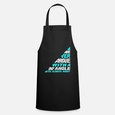 Argue Never Argue - Apron