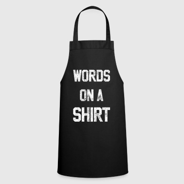 Words words - Cooking Apron