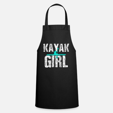 Kayak Kayak kayak kayak girl - Cooking Apron