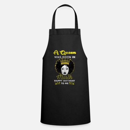 Birthday Aprons - March queen - Apron black