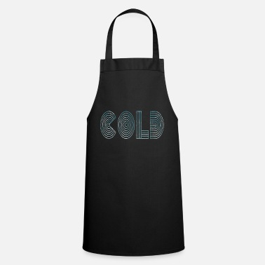 Cold Cold cold - Cooking Apron