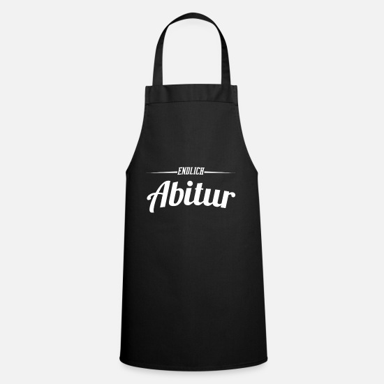 High School Senior Aprons - Finally Abi High School - Apron black