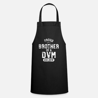 Senior Proud Brother Of DVM Shirt Veterinarian 2018 - Cooking Apron