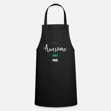 1918 Awesome since 1918- - Cooking Apron