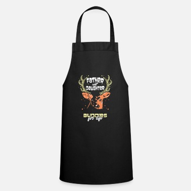 Father and daughter - friends for life | partner - Apron