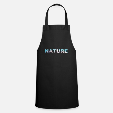 Nature Nature nature mountains - Apron