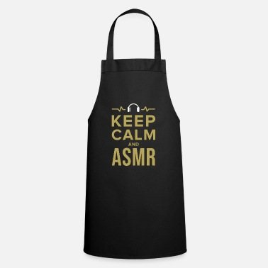 Calm ASMR Relaxe Relaxeation Whisperer Tingle Gift - Cooking Apron