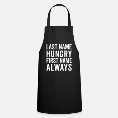 Hungry Last Name Hungry Funny Quote  - Apron
