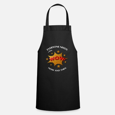 Everyone Needs a Little WOW Stars White - Apron