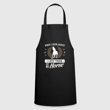 Horse Shirt · Horse Riding · Equestrianism · Being Absent - Cooking Apron