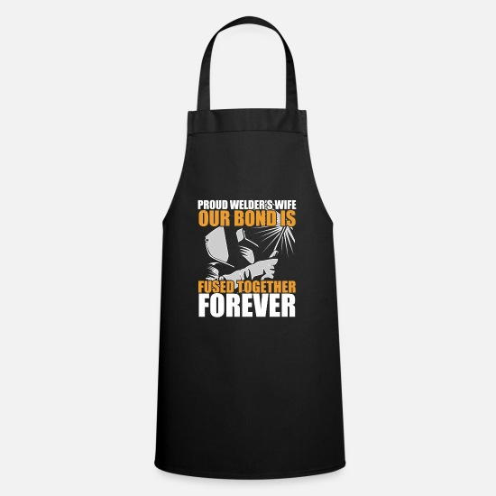 Welder Tee Aprons - Welder Wife - Proud Welders Wife Our Bond Is Fused - Apron black