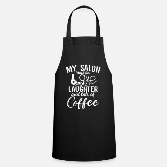 Salon Aprons - My Salon Runs On Love Laughter And Lots Of Coffee - Apron black
