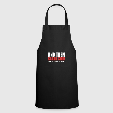 Satan Satan - Cooking Apron