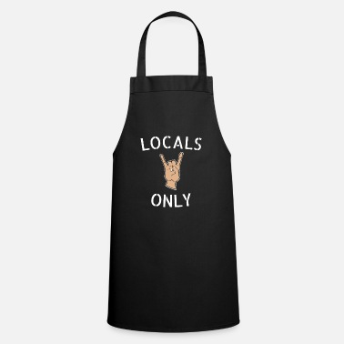 Local Locals Only - Apron