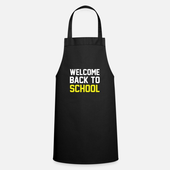Toxic Aprons - welcome back to school welcome school back - Apron black