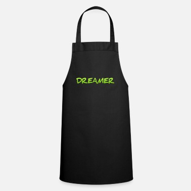 Bed With Satisfaction Dreamer Dreaming Sleeping Hope Confidence Shirt - Apron