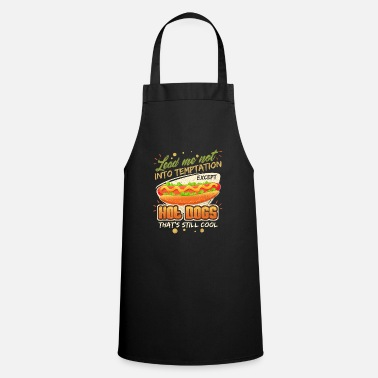 Snack Lead Me Not Into Temptation Except Hot Dogs That's Still Cool - Cooking Apron