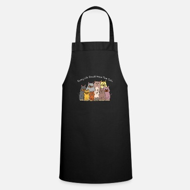 Every life beautiful cats love gift kittens - Apron