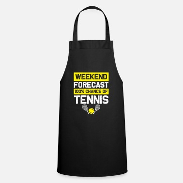 Playing Tennis weekend - Cooking Apron