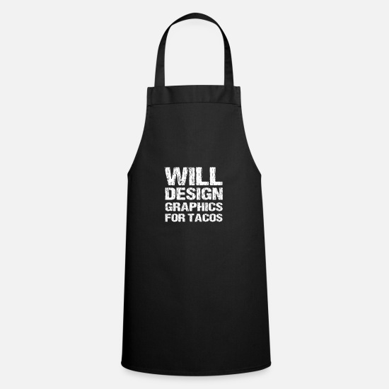 Designer Aprons - Funny Graphic Designer Will Design Graphics For - Apron black
