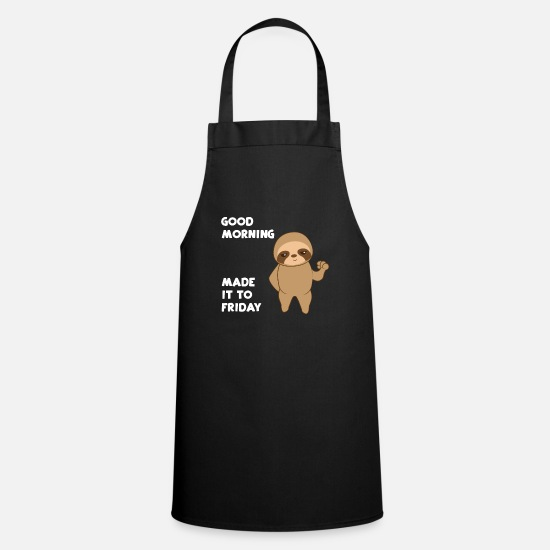Sloth Aprons - Sloth sloths - Sloth fan - Friday - Apron black