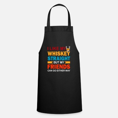 Rainbow Whisky Straight Not My Friends LGBTQ Pride - Apron