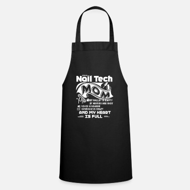 Nail Nail Technician Nail Tech Mom Full Heart - Apron