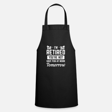 Official Person officially withdrawn old person gift - Apron