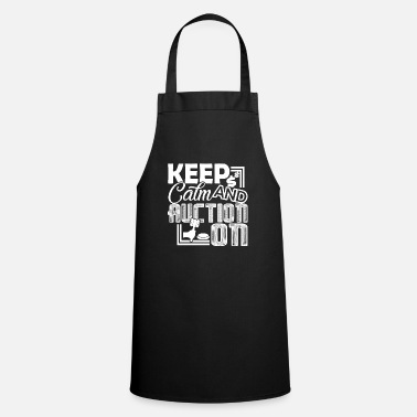 Auctions Auctioneer Auctioneer Keep Calm And Auction On - Apron