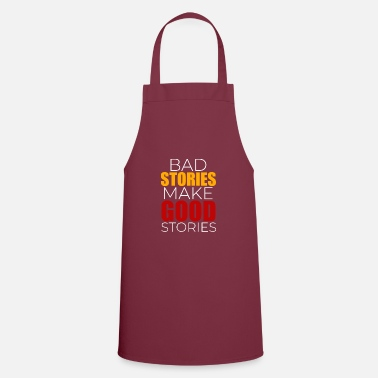 Story Bad stories Good stories - Apron