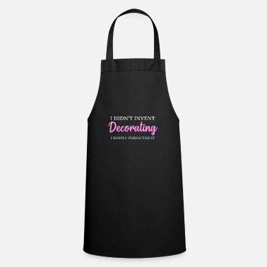 Decoration Decorate - Apron