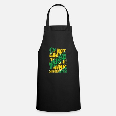 Think Different I'm not crazy just think differently Brazil - Apron