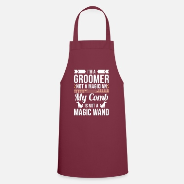 Dog I'm A Groomer Not A Magician - Apron