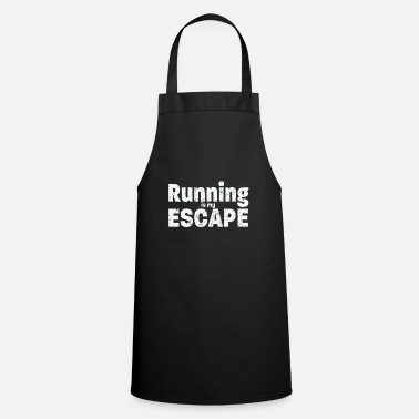 Funny Running Running Funny Design - Running Is My Escape - Apron