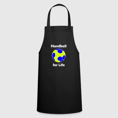 Handball, Handball for life, Handball game - Cooking Apron