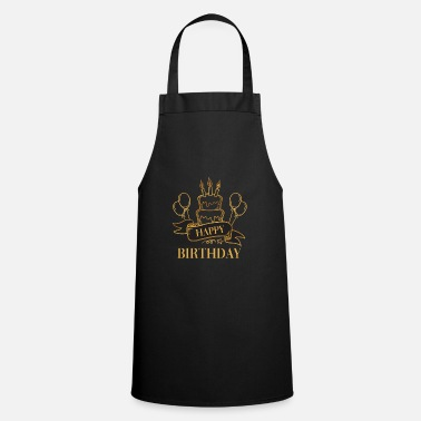 Happy Birthday happy Birthday - Apron