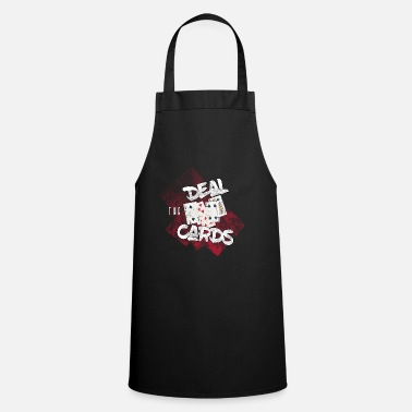 Deal the cards - show your hand in poker - Apron