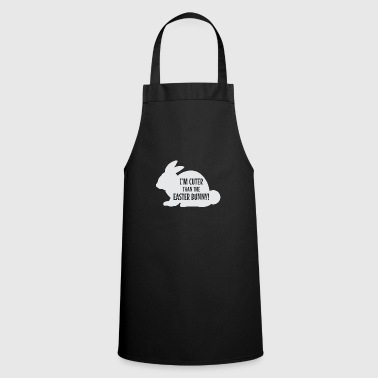Easter Sunday I'm Cuter Than The Easter Bunny Shirt Gift - Cooking Apron