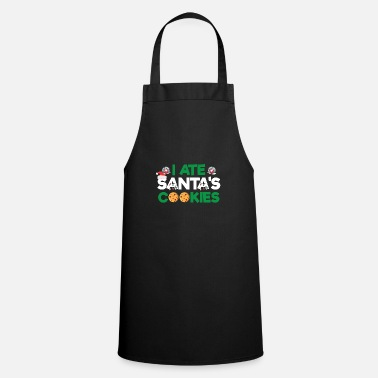 Christmas Cookies Gingerbread I Ate Santa's Cookies Christmas Holiday Baking - Apron