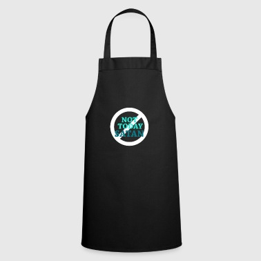 Satanic Not Satan today - Cooking Apron