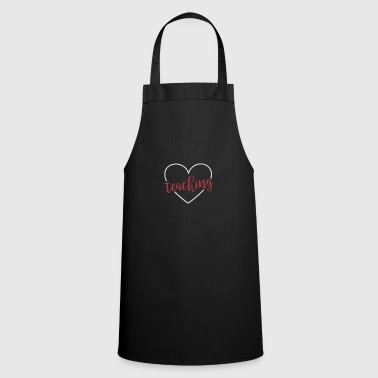 Teaching Teacher School Teaching Teaching Teaching Love - Cooking Apron