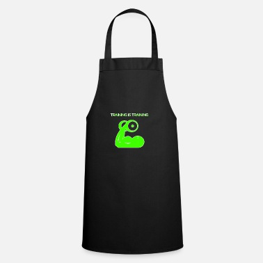 Training Training is training - Cooking Apron