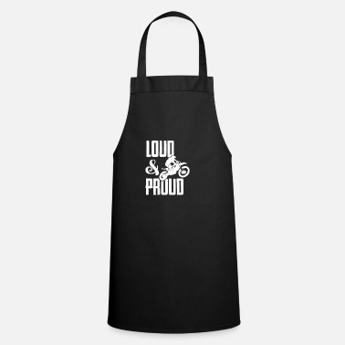 Loud Loud and Proud - Apron
