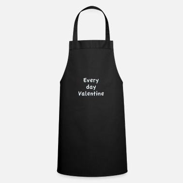 Every day Valentine - Apron