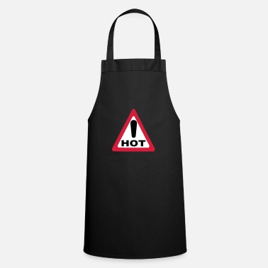 Caution caution caution hot - Apron